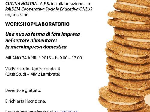 Workshop su Microimpresa domestica alimentare – Milano 24 aprile 2016