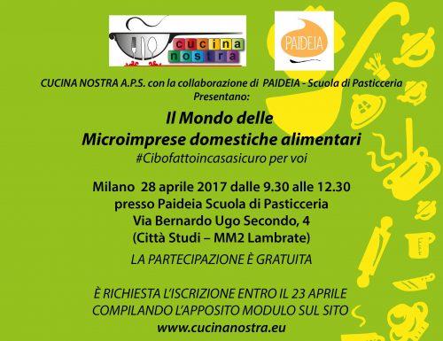 Il Mondo delle Microimprese domestiche alimentari a Milano il 28 aprile 2017